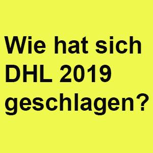 Wie hat sich DHL 2019 geschlagen?